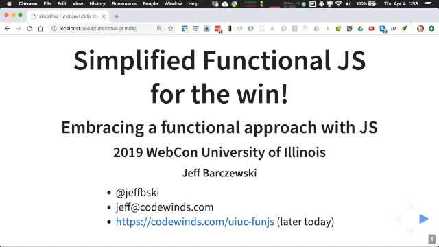 Slides for Simplified Functional JS for the win! - Jeff Barczewski at 20th UIUC Web Conference 2019